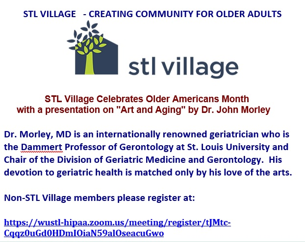 "ONLINE Presentation: ""Art and Aging"" by Dr. John Morley (STL Village)"