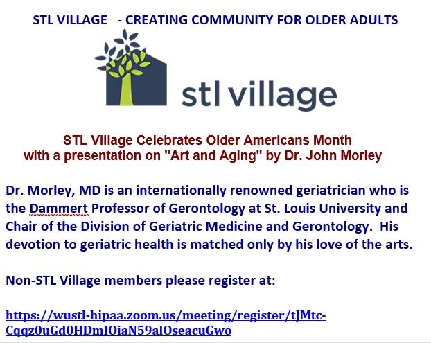 """ONLINE Presentation: """"Art and Aging"""" by Dr. John Morley (STL Village)"""
