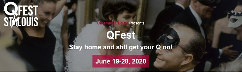 ONLINE: QFest St. Louis 2020 (Streaming Movies)