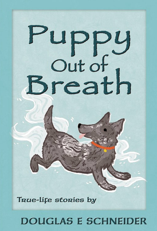 """ONLINE: Meet the Author of """"Puppy Out of Breath"""""""